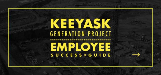 Keeyask Generation Project Employee Success Guide